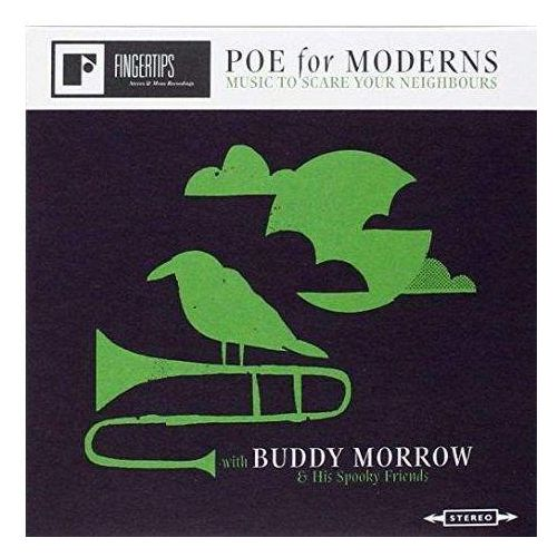Morrow, Buddy & His Spooky Friends - Poe For Moderns - Music To Scare Your Neighbours (0809236180421)