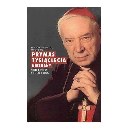 Prymas Tysiąclecia nieznany - Bronisław Piasecki, Marek Zając, M