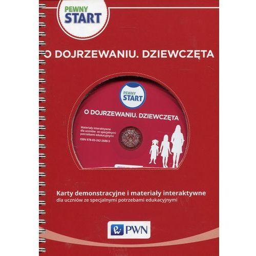Pewny start O dojrzewaniu Dziewczęta Karty demonstracyjne i materiały interaktywne + CD dla uczniów ze specjalnymi potrzebami edukacyjnymi (40 str.)