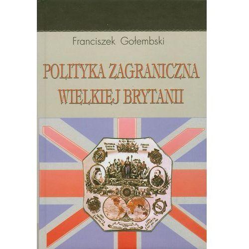 Polityka zagraniczna Wielkiej Brytanii - Franciszek Gołembski (8388766244)