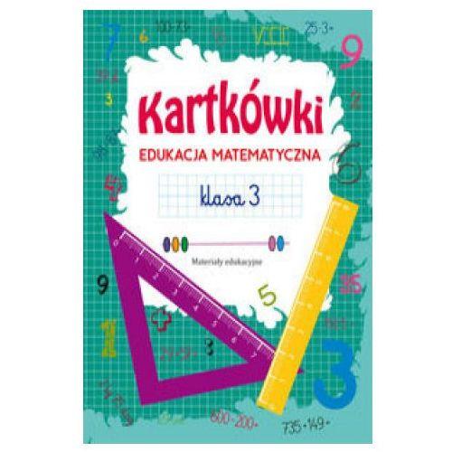 Kartkówki Edukacja matematyczna Klasa 3 - Beata Guzowska (32 str.)