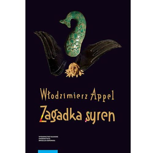 Zagadka syren - Appel Włodzimierz, Wydawnictwo Naukowe Umk