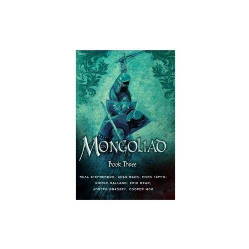 Mongoliad: Book Three