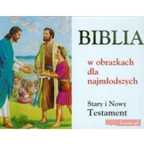 Biblia w obrazkach dla najmłodszych (9788391325636)