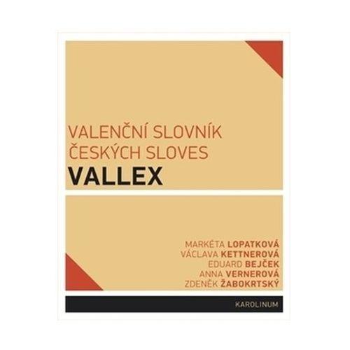 Valenční slovník českých sloves VALLEX Eva Doležalová