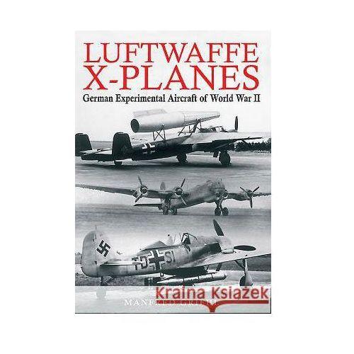 Luftwaffe X-Planes (9781848327894)