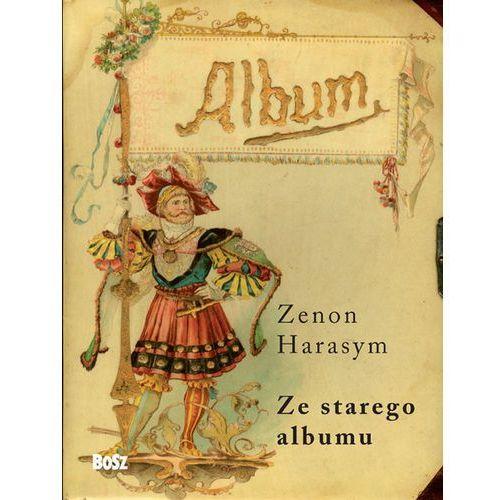 Ze starego albumu, Harasym Zenon