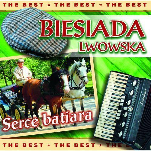 Biesiada Lwowska - Serce batiara [The Best]
