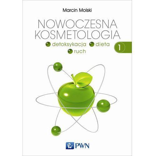 Nowoczesna kosmetologia tom 1 - Marcin Molski (9788301179755)