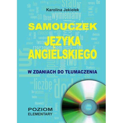 Samouczek języka angielskiego w zdaniach do tłumaczenia + CD (9788389635815)