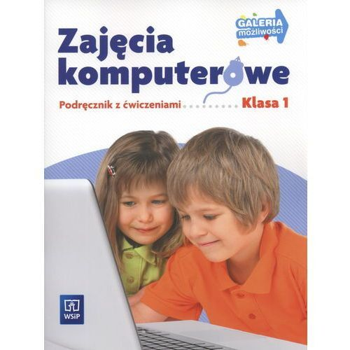 Galeria możliwości 1 Zajęcia komputerowe Podręcznik z ćwiczeniami (52 str.)