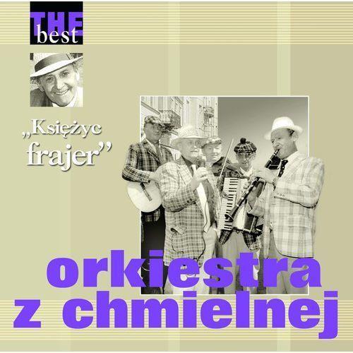 Orkiestra Z Chmielnej - Księżyc Frajer - The Best (5906409103845)
