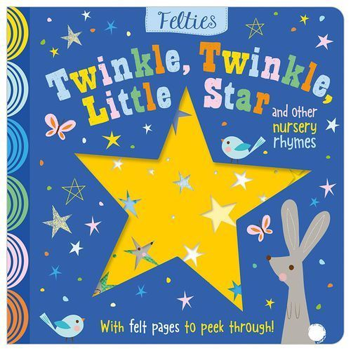Felties: Twinkle, Twinkle, Little Star and Other Nursery Rhymes