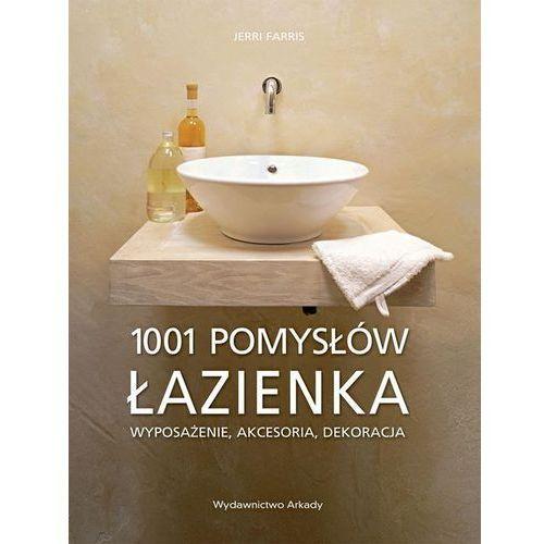 1001 pomysłów. Łazienka (9788321346571)
