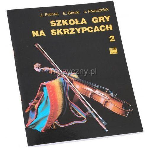 Pwm feliński zenon, górski emil, powroźniak józef - szkoła gry na skrzypcach cz. 2