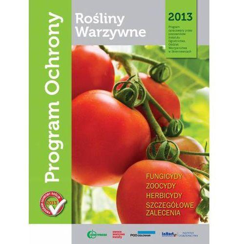 Program ochrony roślin warzywnych na rok 2013