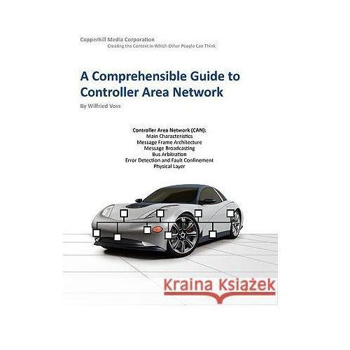 Comprehensible Guide to Controller Area Network (9780976511601)