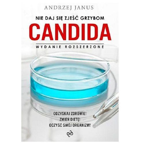 Nie daj się zjeść grzybom Candida, Janus Andrzej
