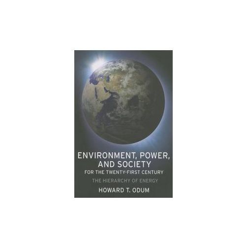Environment, Power, and Society for the Twenty-First Century (9780231128872)