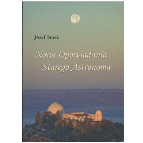 Nowe opowiadania starego astronoma, Józef Smak