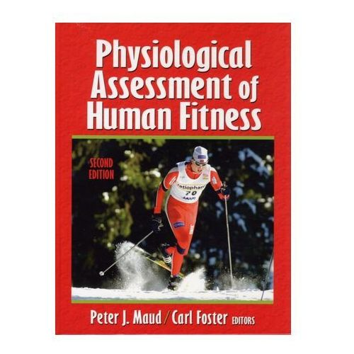 Physiological Assessment of Human Fitness