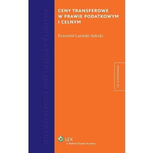 Ceny transferowe w prawie podatkowym i celnym, Krzysztof Lasiński-Sulecki