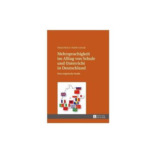 Mehrsprachigkeit im Alltag von Schule und Unterricht in Deutschland (9783631667675)