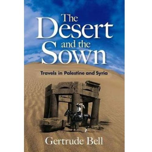 The Desert and the Sown (9780486468761)
