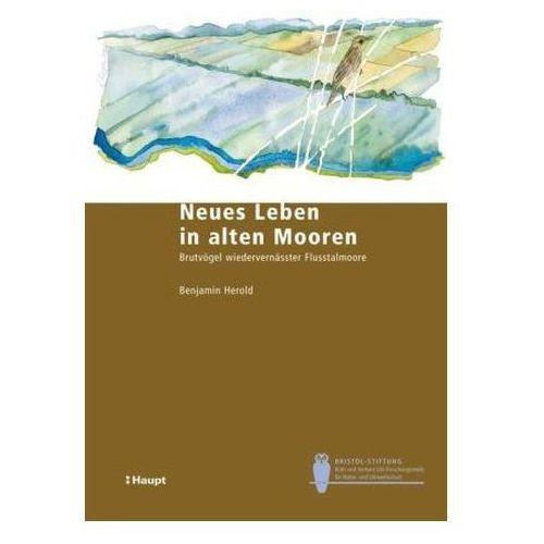 Neues Leben in alten Mooren Herold, Benjamin (9783258077802)