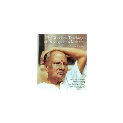 Wisdom - Teachings of Nisargadatta
