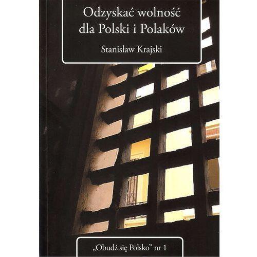 Odzyskać wolność dla Polski i Polaków, oprawa miękka