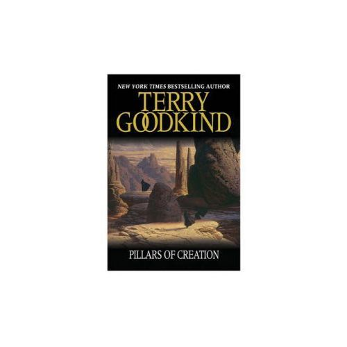 Pillars of Creation, Terry Goodkind