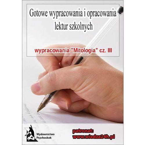 """Wypracowania - Mitologia """"Najważniejsze zagadnienia"""" (2013)"""