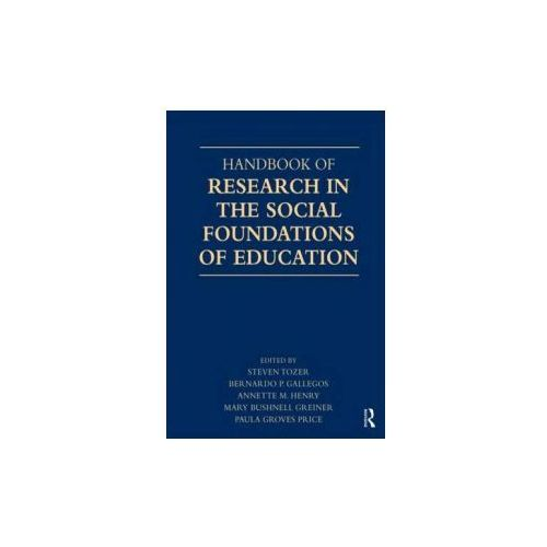 Handbook of Research in the Social Foundations of Education (9780805842128)