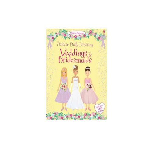 Sticker Dolly Dressing Weddings and Bridesmaids, Watt, Fiona / Bowman, Lucy