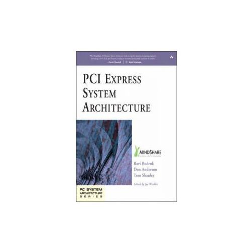 PCI Express System Architecture (9780321156303)
