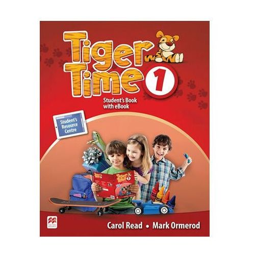 Tiger Time 1: Student´s Book + eBook Pack Read Carol