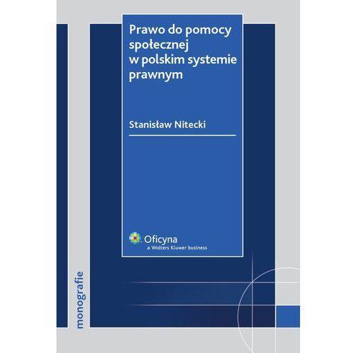 Prawo do pomocy społecznej w polskim systemie prawnym - Stanisław Nitecki, Kluwer SA Wolters