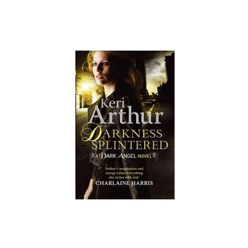 Darkness Splintered, Arthur, Keri