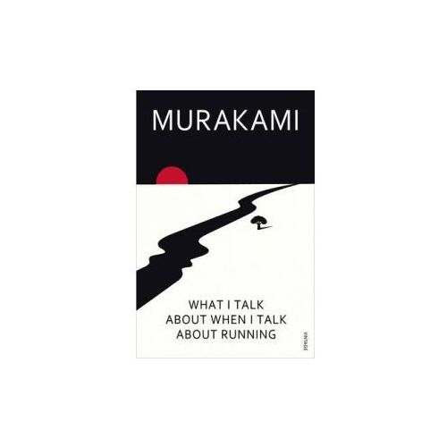 Murakami, What I Talk About When I Talk About Running (9780099526155)