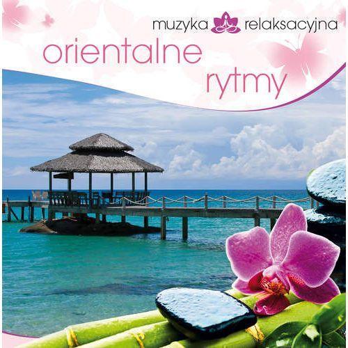 Muzyka Relaksacyjna - Orientalne Rytmy (5906409902547)