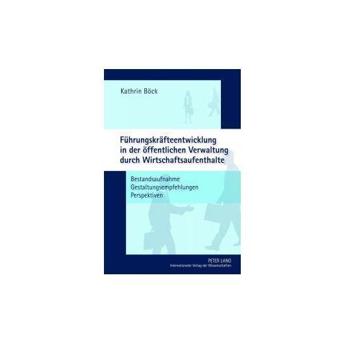 Führungskräfteentwicklung in der öffentlichen Verwaltung durch Wirtschaftsaufenthalte