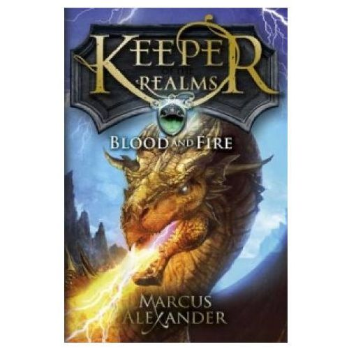 Keeper of the Realms: Blood and Fire (Book 3) (9780141339795)
