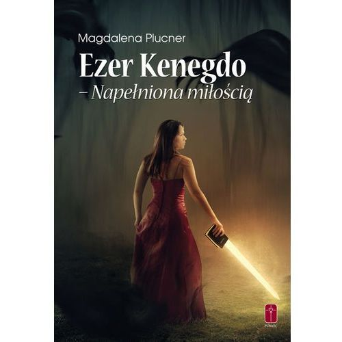 Ezer Kenegdo – Napełniona miłością