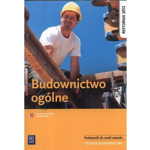Budownictwo Ogólne Podręcznik Do Nauki Zawodu Technik Budownictwa (9788302136207)