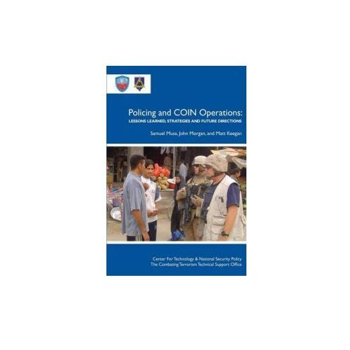 Policing and Coin Operations: Lessons Learned, Strategies, and Future Directions (9781478216322)