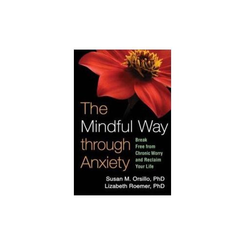The Mindful Way Through Anxiety (9781606234648)