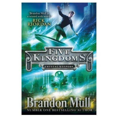 Five Kingdoms: Crystal Keepers (9781471122194)
