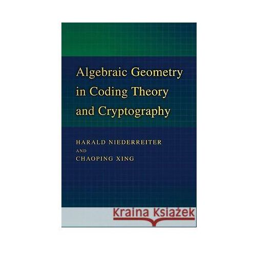 Algebraic Geometry in Coding Theory and Cryptography, oprawa twarda