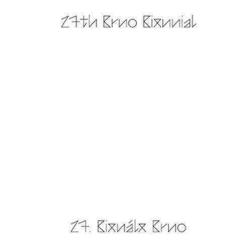 27. Bienále Brno 2016 / katalog